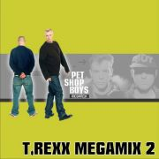 YS410A PET SHOP BOYS - T.Rexx Megamix 2