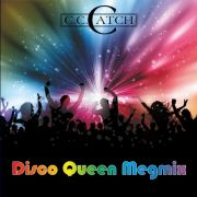 YS627A C.C. CATCH - Disco Queen Megamix