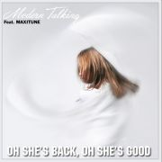 YS077M MODERN TALKING Feat. MAXITUNE - Oh She's Back Oh She's Good